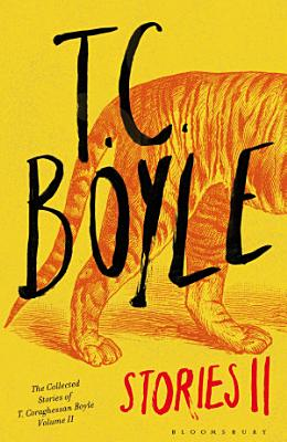 T C  Boyle Stories II