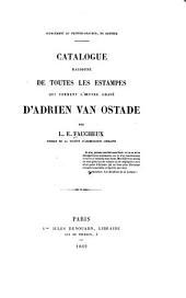 Catalouge raisonné de toutes les estampes: qui forment l'œuvre gravé d'Adrien van Ostade