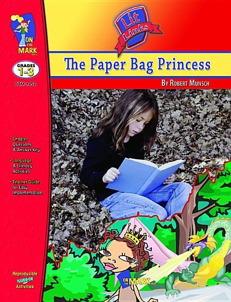 Paper Bag Princess Lit Link Gr. 1-3