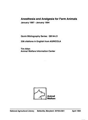 Anesthesia and Analgesia for Farm Animals