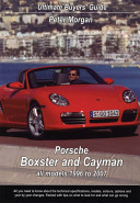 Porsche Boxster and Cayman All Models 1996 to 2007