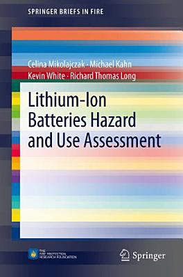 Lithium Ion Batteries Hazard and Use Assessment PDF