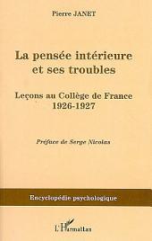 La pensée intérieure et ses troubles: Leçons au Collège de France 1926-1927