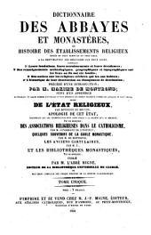 Dictionnaire des Abbayes et Monasteres, ou Histoire des Etablissements Religieux (etc.): T.S.16 : Dictionnaire des Abbayes et Monasteres