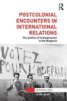Postcolonial Encounters in International Relations PDF