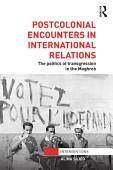 Postcolonial Encounters In International Relations