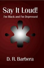 Say It Loud  I m Black and I m Depressed PDF