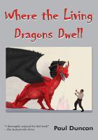 Where the Living Dragons Dwell PDF