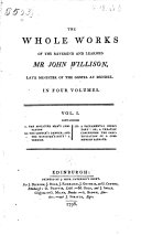 The Whole Works of the Reverend and Learned Mr. John Willison, Late Minister of the Gospel at Dundee. ...
