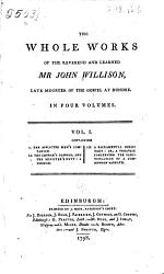 The Whole Works Of The Reverend And Learned Mr John Willison Late Minister Of The Gospel At Dundee  Book PDF