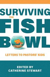 Surviving the Fishbowl