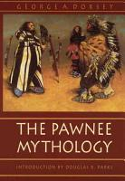 The Pawnee Mythology PDF