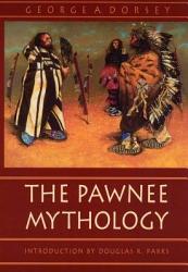 The Pawnee Mythology Book PDF