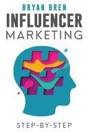 Influencer Marketing Step By Step