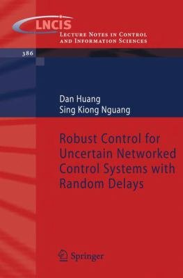 Robust Control for Uncertain Networked Control Systems with Random Delays PDF