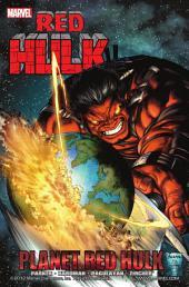 Red Hulk: Planet Red Hulk