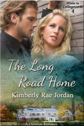 The Long Road Home: A Christian Romance
