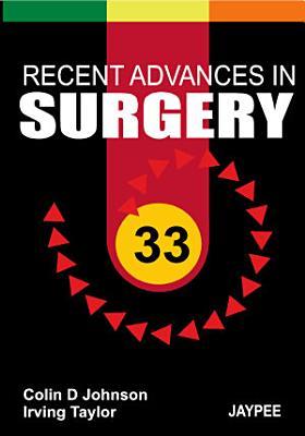 Recent Advances in Surgery 33 PDF