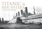 Titanic and her Sisters