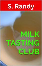 Milk Tasting Club