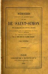 Mʹemoirs complets et authentiques du duc de Saint-Simon sur le siècle du Louis XIV et la rʹegence: Volume13