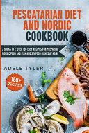 Pescatarian Diet And Nordic Cookbook PDF