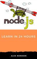 Learn NodeJS in 24 Hours
