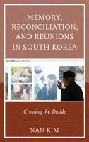 Memory  Reconciliation  and Reunions in South Korea PDF