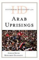 Historical Dictionary of the Arab Uprisings PDF