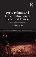 Party Politics and Decentralization in Japan and France PDF
