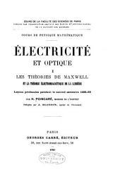 Électricité et optique: cours de physique mathématique, Volume1