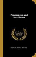 Preussentum Und Sozialismus PDF