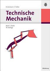 Technische Mechanik 1: Band 1: Statik, Ausgabe 18