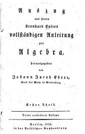 Auszug aus Herrn Leonhard Eulers vollständigen anleitung zur algebra