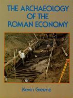 The Archaeology of the Roman Economy PDF