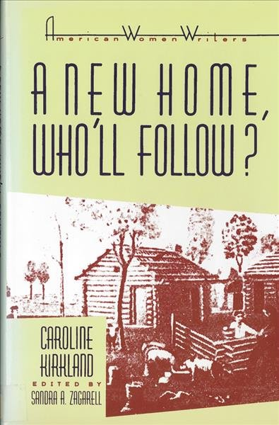 A New Home, Who'll Follow? Or, Glimpses of Western Life