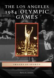 The Los Angeles 1984 Olympic Games