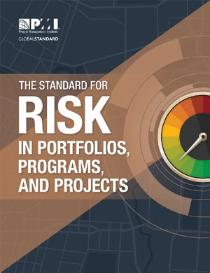 The Standard for Risk Management in Portfolios  Programs  and Projects