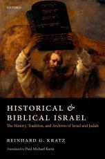 Historical and Biblical Israel PDF