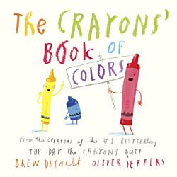 The Crayons Book Of Colors Book PDF