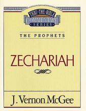 Zechariah: The Prophets (Zechariah)