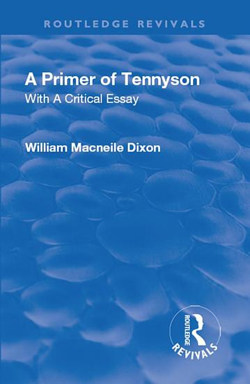 Revival  A Primer of Tennyson  1901  PDF