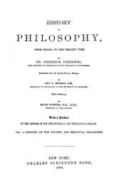 History of Philosophy: From Thales to the Present Time, Volume 1