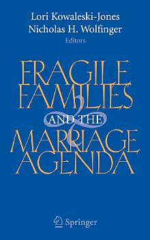 Fragile Families and the Marriage Agenda PDF