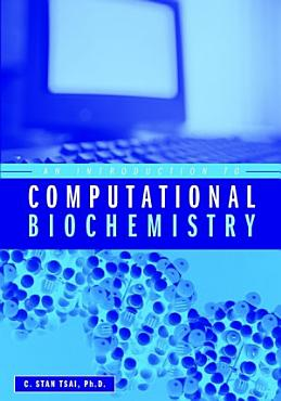An Introduction to Computational Biochemistry PDF