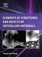 Elements of Structures and Defects of Crystalline Materials PDF