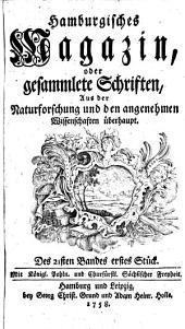 Hamburgisches Magazin oder gesammelte Schriften zum Unterricht und Vergnügen aus der Naturforschung und den angenehmen Wissenschaften überhaupt: Band 32