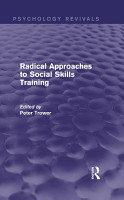 Radical Approaches to Social Skills Training  Psychology Revivals  PDF