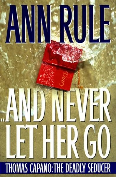 Download And Never Let Her Go Book