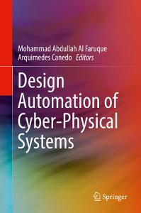 Design Automation of Cyber Physical Systems